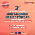 A Secretaria de Estado da Cultura (Secult), através da Biblioteca Pública Estadual Graciliano Ramos, realiza, nos dias 30 de setembro e 1 outubro, o III Encontro de Contadores de Histórias […]